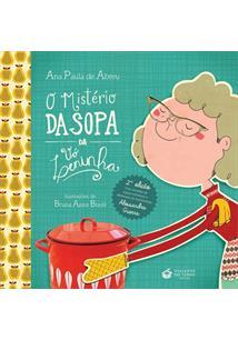 O MISTERIO DA SOPA DA VO LENINHA - 2ªED.(2015)