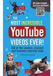 THE MOST INCREDIBLE YOUTUBE VIDEOS EVER