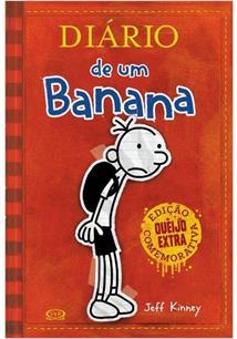 DIARIO DE UM BANANA (EDIÇAO COMEMORATIVA QUEIJO EXTRA)