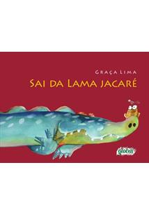 SAI DA LAMA JACARE - 2ªED.(2014)