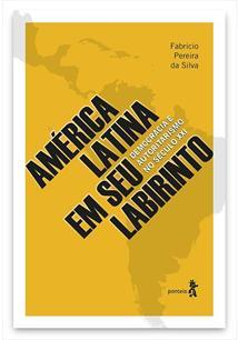 AMERICA LATINA EM SEU LABIRINTO: DEMOCRACIA E AUTORITARISMO NO SECULO XXI