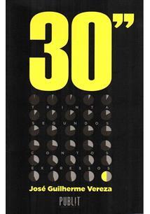 30 SEGUNDOS: CONTOS EXPRESSOS