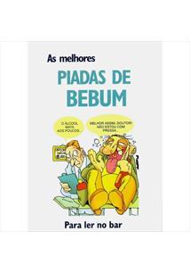 LIVRO AS MELHORES PIADAS DE BEBUM