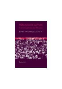 MERCADO DE CAPITAIS: UMA TRAJETORIA DE 50 ANOS - 2ªED.(2007)