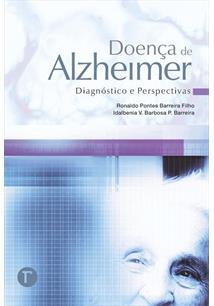 DOENÇA DE ALZHEIMER: DIAGNOSTICOS E PERSPECTIVAS