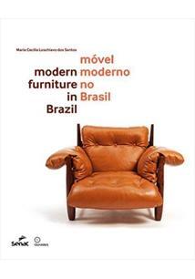 MOVEL MODERNO NO BRASIL / MODERN FURNITURE IN BRAZIL