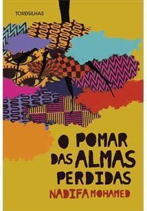 O POMAR DAS ALMAS PERDIDAS - 2ªED.(2021)
