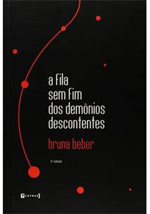 LIVRO A FILA SEM FIM DOS DEMONIOS DESCONTENTES - 2ªED.(2012)