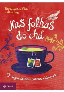 NAS FOLHAS DO CHA: O SEGREDO DAS CARTAS CHINESAS