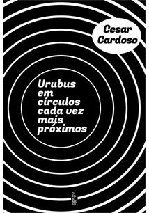 URUBUS EM CIRCULOS CADA VEZ MAIS PROXIMOS