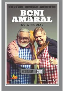 BONI & AMARAL: GUIA DOS GUIAS - RESTAURANTES 2014