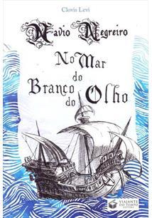 NAVIO NEGREIRO NO MAR DO BRANCO DO OLHO