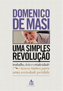 UMA SIMPLES REVOLUÇAO: NOVOS RUMOS PARA UMA SOCIEDADE PERDIDA
