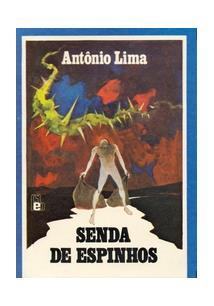 SENDA DE ESPINHOS - 1ªED.(2006)