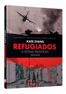 REFUGIADOS: A ULTIMA FRONTEIRA