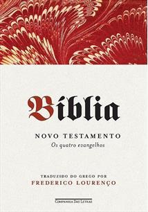 BIBLIA VOLUME I: NOVO TESTAMENTO - OS QUATRO EVANGELHOS