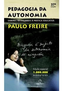 Pedagogia Da Autonomia Saberes Necessarios A Pratica Educativa