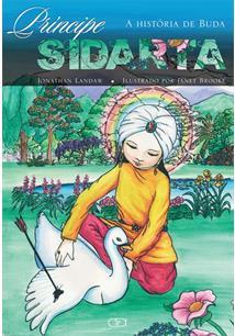 PRINCIPE SIDARTA: A HISTORIA DE BUDA
