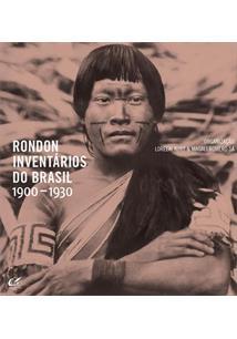 RONDON: INVENTARIOS DO BRASIL 1900-1930