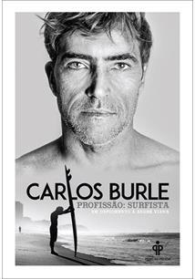 LIVRO CARLOS BURLE: PROFISSAO SURFISTA