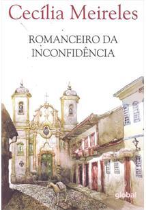 O ROMANCEIRO DA INCONFIDENCIA - 13ªED.(2015)