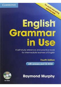ENGLISH GRAMMAR IN USE INTERMEDIATE WITH ANSWERS AND CD ROM: A SELF-STUDY REFER...