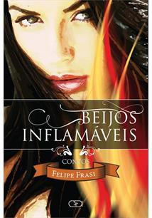 BEIJOS INFLAMAVEIS
