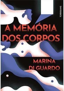 A MEMORIA DOS CORPOS - 1ªED.(2020)