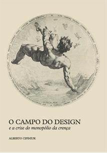 O CAMPO DO DESIGN E A CRISE DO MONOPOLIO DA CRENÇA
