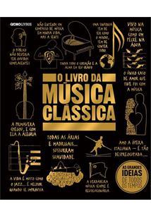 O LIVRO DA MUSICA CLASSICA