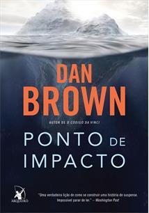 PONTO DE IMPACTO - Dan Brown - Livro