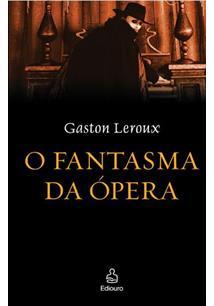 O FANTASMA DA OPERA - 4ªED.(2009)