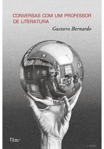 CONVERSAS COM UM PROFESSOR DE LITERATURA - 1ªED.(2013)