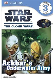 STARS WARS: THE CLONE WARS - ACKBAR'S UNDERWATER ARMY