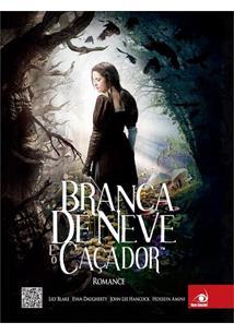 LIVRO BRANCA DE NEVE E O CAÇADOR - 1ªED.(2012)