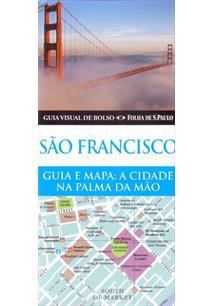 SAO FRANCISCO: GUIA E MAPA - A CIDADE NA PALMA DA MAO - 2ªED.(2013)