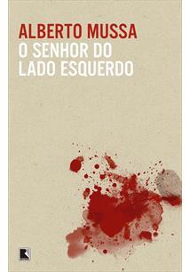 O SENHOR DO LADO ESQUERDO - 2ªED.(2013)