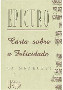 LIVRO CARTA SOBRE A FELICIDADE (A MENECEU) - 3ªED.(2002)