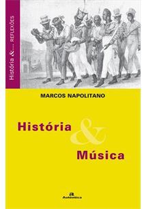 HISTORIA E MUSICA - 2ªED.(2005)