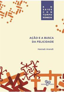 AÇAO E A BUSCA DA FELICIDADE
