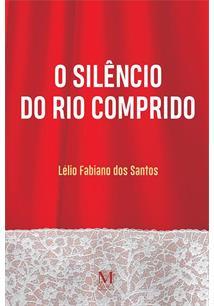 O SILENCIO DO RIO COMPRIDO