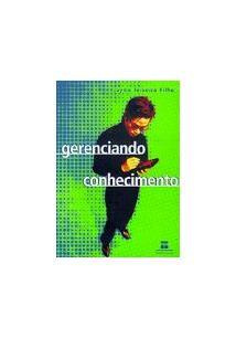 GERENCIANDO CONHECIMENTO - Jayme Teixeira Filho - Livro
