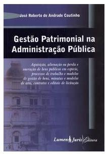 GESTAO PATRIMONIAL NA ADMINISTRAÇAO PUBLICA: AQUISIÇAO