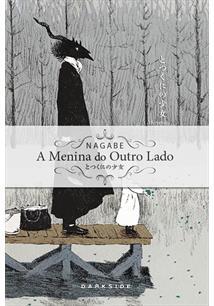 A MENINA DO OUTRO LADO: VOLUME 2