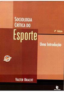 sociologia critica do esporte valter bracht