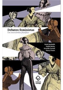 DEBATES FEMINISTAS: UM INTERCAMBIO FILOSOFICO