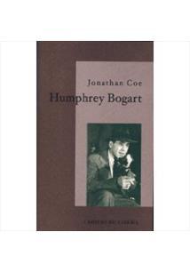 HUMPHREY BOGART: LA VIE COMME ELLE VA