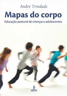 MAPAS DO CORPO: EDUCAÇAO POSTURAL DE CRIANÇAS E ADOLESCENTES