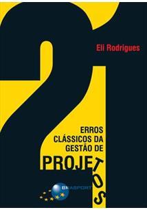 21 ERROS CLASSICOS DA GESTAO DE PROJETOS