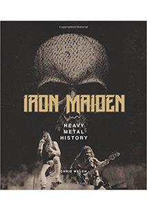 LIVRO IRON MAIDEN: HEAVY METAL HISTORY